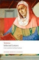 Selected Letters (Oxford World´s Classics New Edition) - SENECA