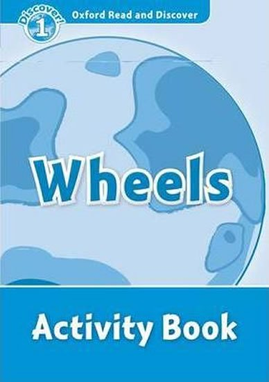 Oxford Read and Discover Level 1 Wheels Activity Book