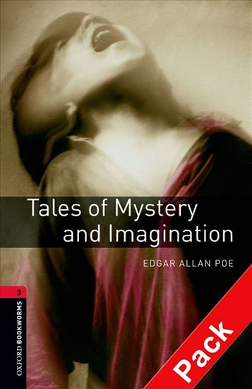 Oxford Bookworms Library 3 Tales of Mystery and Imagination with Audio Mp3 Pack (New Edition) - Edgar Allan Poe
