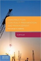 Construction Contract Preparation and Management : From Concept to Completion, 2nd Ed.