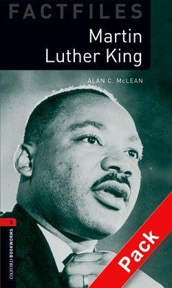 OXFORD BOOKWORMS FACTFILES New Edition 3 MARTIN LUTHER KING AUDIO CD PACK