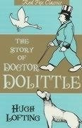 The Story of Doctor Dolittle - LOFTING, H.