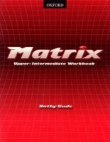 MATRIX UPPER INTERMEDIATE WORKBOOK