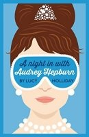 A Night In With Audrey Hepburn (Night In With)