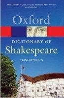 Oxford Dictionary of Shakespeare 2nd Revised Edition (Oxford Paperback Reference) - WELLS, S. W.