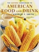 Oxford Companion to American Food and Drink - SMITH, A. F.