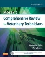 Mosby's Comprehensive Review for Veterinary Technicians, 4th ed.
