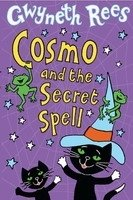 Cosmo and the Secret Spell - REES, G.