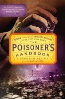 Poisoner's Handbook: Murder and the Birth of Forensic Medicine in Jazz Age New York