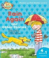 Read with Biff, Chip & Kipper Level 4 Phonics & First Stories: Rain Again and Other Stories (ORT)