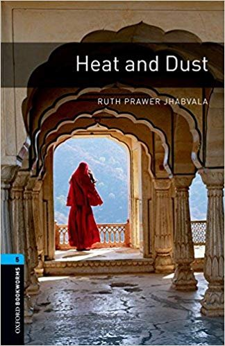 Oxford Bookworms Library New Edition 5 Heat and Dust - JHABVALA, R. P.