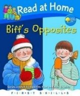 READ AT HOME FIRST SKILLS: BIFF´S OPPOSITES (Oxford Reading Tree)