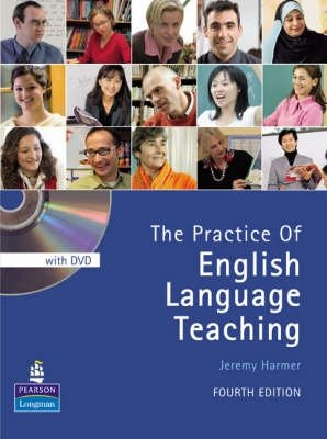 Practice of English Language Teaching - 4th Revised edition