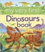 My Very First Dinosaurs Book (My Very First Books)