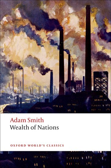 Wealth of Nations (Oxford World´s Classics New Edition) - SMITH, A.