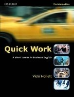 Quick Work Pre-intermediate Student´s Book - HOLLETT, V.