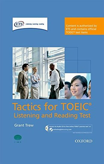 Tactics for Toeic Listening and Reading Course Pack - Grant Trew