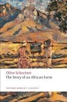 THE STORY OF AN AFRICAN FARM (Oxford World´s Classics New Edition)