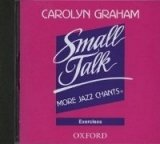 SMALL TALK: MORE JAZZ CHANTS EXERCISES CD