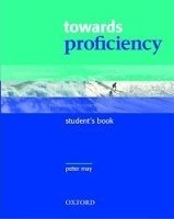 TOWARDS PROFICIENCY STUDENT´S BOOK