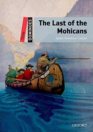 Dominoes Second Edition Level 3 - the Last of the Mohicans + MultiRom Pack - COOPER, J. F.