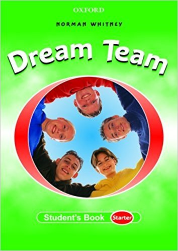 DREAM TEAM STARTER STUDENT´S BOOK