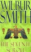 Seventh Scroll New Cover Edition - Wilbur Smith