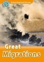 OXFORD READ AND DISCOVER Level 5: GREAT MIGRATIONS + AUDIO CD PACK