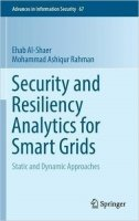 Security and Resiliency Analytics for Smart Grids