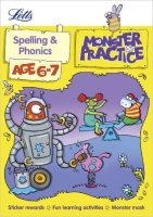 Spelling and Phonics Age 6-7 (Letts Monster Practice)