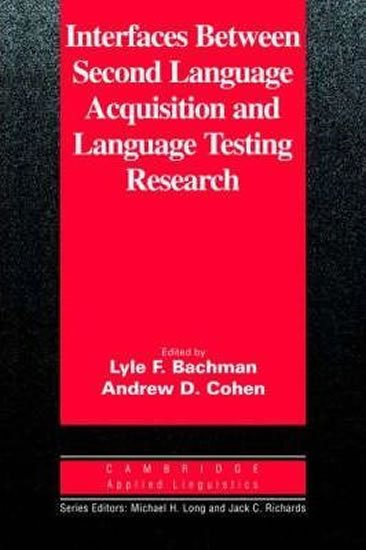 Interfaces Between Second Language Acquisition ...: PB - Lyle F. Bachman