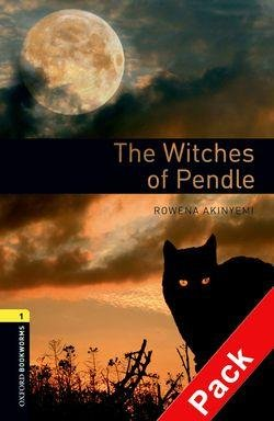 OXFORD BOOKWORMS LIBRARY New Edition 1 WITCHES OF PENDLE AUDIO CD PACK