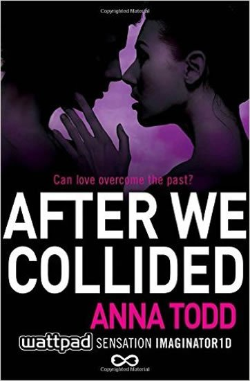 After We Collided (After 2) - Anna Todd