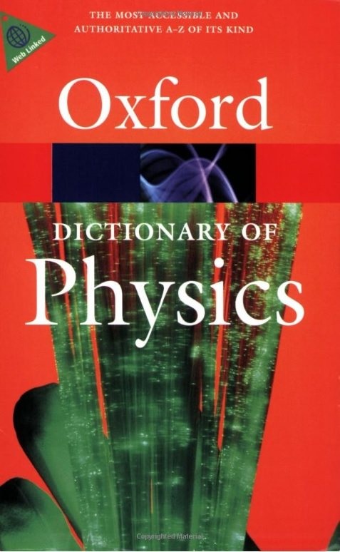 Oxford Dictionary of Physics 6th Edition (Oxford Paperback Reference) - DAINTITH, J.