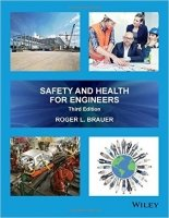 Safety and Health for Engineers, 3th ed.