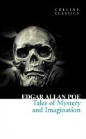 Tales of Mystery and Imagination (Collins Classics) - Edgar Allan Poe