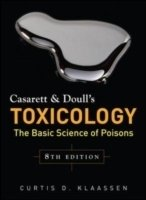 Casarett and Doull's Toxicology: The Basic Science Of Poisons, 8th ed.