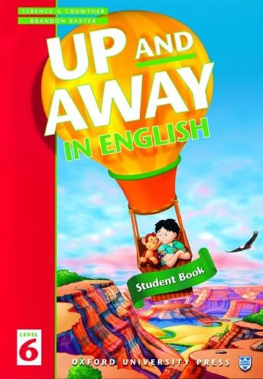 Up and Away in English 6 Student´s Book - Terence G. Crowther