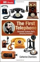 The First Telephone (DK Reads Reading Alone)