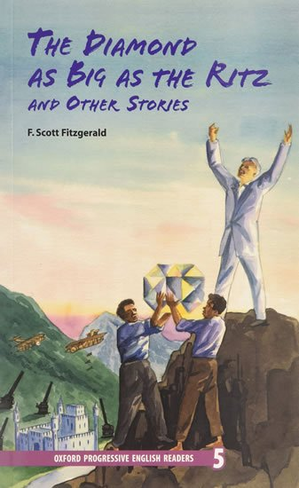 Oxford Progressive English ReadersLevel 5 The Diamond As Big As the Ritz and Other Stories