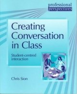 PROFESSIONAL PERSPECTIVES SERIES: CREATING CONVERSATION IN CLASS