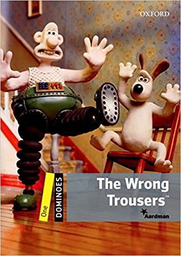 Dominoes Second Edition Level 1 - the Wrong Trousers + MultiRom Pack - Aardman