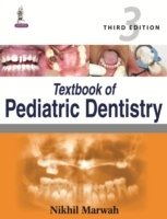 Textbook of Pediatric Dentistry, 3rd Ed.