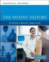 The Patient History: Evidence-based Approach - Lawrence M. Tierney, Mark Henderson