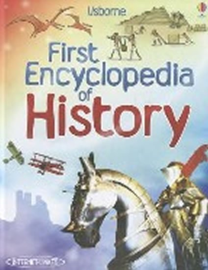 First Encyclopedia of History - Fiona Chandler