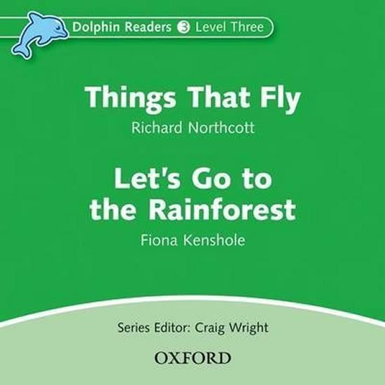 Dolphin Readers 3 Things That Fly / Let´s Go to the Rainforest Audio CD