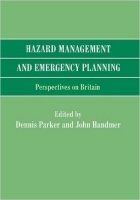 Hazard Management and Emergency Planning : Perspectives in Britain