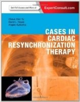 Cases in Cardiac Resynchronization Therapy - Yu Ch., Hayes D.L., Auricchio A.