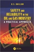 Safety and Reliability in the Oil and Gas Industry