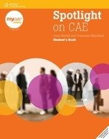 SPOTLIGHT ON CAE STUDENT´S BOOK + MyCAE.com ONLINE SELF-STUDY Version